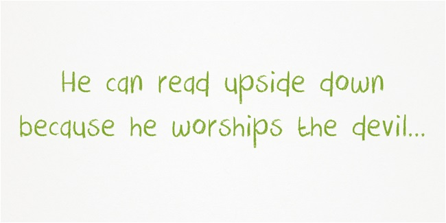 He-can-read-upside-down