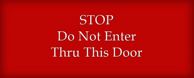 STOP-Do-Not-Enter-Thru