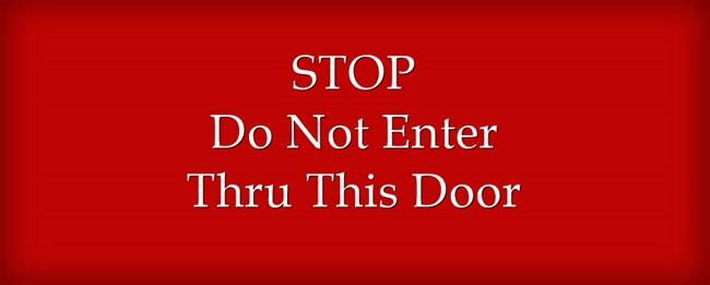 STOP-Do-Not-Enter-Thru