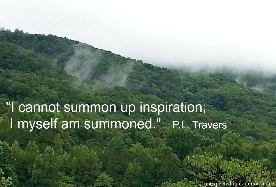 Writer's Quote Wednesday: P L  Travers – Unexpected in