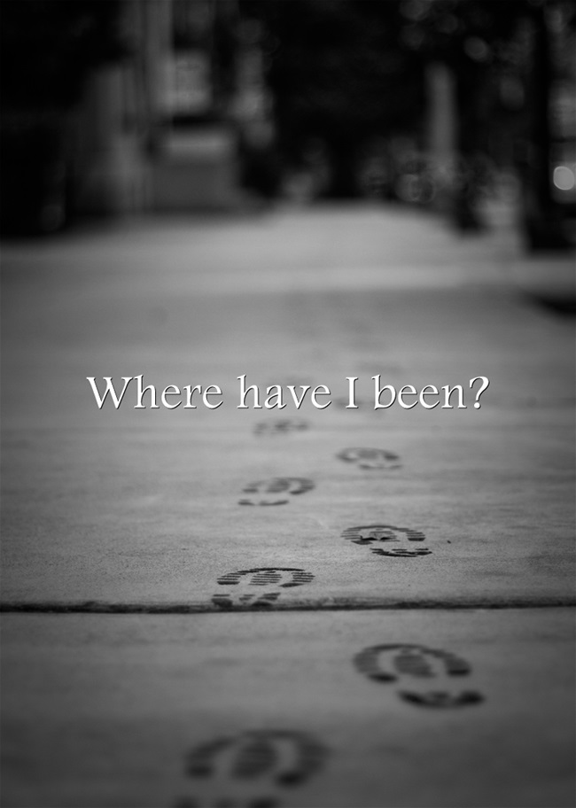 Where-have-I-been