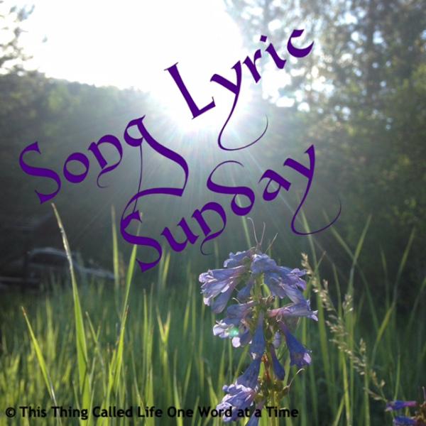 Song Lyrics Sunday