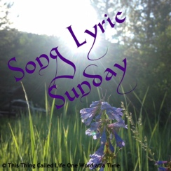 Song Lyrics Sunday